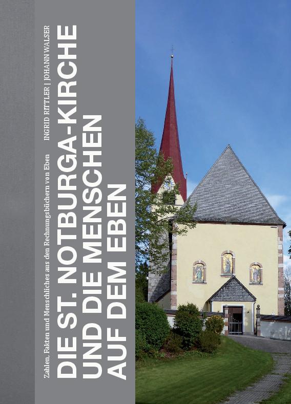 Buch Die St. Notburgakirche und die Menschen auf dem Eben